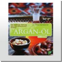 Buch: Argan-Öl - Die heilende  Wirkung des marokkanischen Goldes